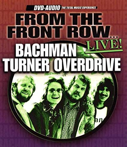 Clamshell storage case for a DVD-Audio disc entitled From the Front Row by Bachman Turner Overdrive.