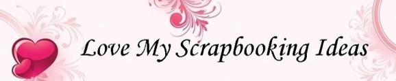 Love My Scrapbooking Ideas website banner.